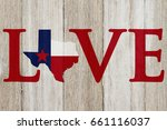 a rustic old love texas message ... | Shutterstock . vector #661116037