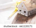 model house under construction. ... | Shutterstock . vector #661120171