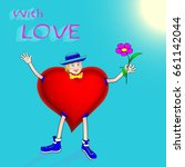 greeting card with love  man  ... | Shutterstock . vector #661142044