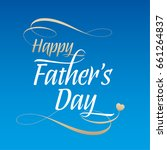 happy father's day and heart ...   Shutterstock .eps vector #661264837