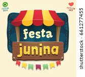brazilian june party cool... | Shutterstock .eps vector #661277455