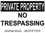 Private Property No Trespassin...