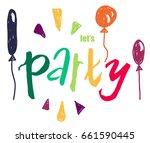 vector grungy lettering. let's... | Shutterstock .eps vector #661590445