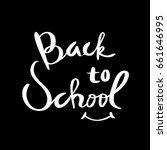 back to school typographic....   Shutterstock .eps vector #661646995