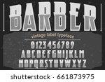 barber vintage font alphabet... | Shutterstock .eps vector #661873975