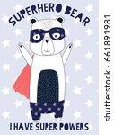 superhero bear illustration... | Shutterstock .eps vector #661891981