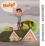 flood disaster. sad unhappy man ... | Shutterstock .eps vector #662025805