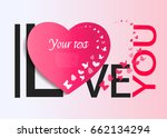 romantic quote 'i love you' ... | Shutterstock .eps vector #662134294