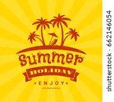 summer holidays poster.... | Shutterstock .eps vector #662146054