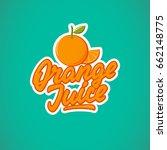 orange juice  logotype  badge ... | Shutterstock .eps vector #662148775