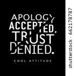apology accepted trust denied   ... | Shutterstock .eps vector #662178787