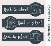 back to school. banner set | Shutterstock .eps vector #662221924