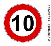speed limit signs of 10 km  ... | Shutterstock .eps vector #662369839