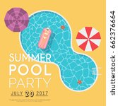 summer pool party invitation.... | Shutterstock .eps vector #662376664