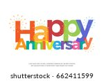 happy anniversary colorful with ... | Shutterstock .eps vector #662411599