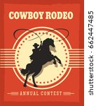 old west cowboys rodeo retro... | Shutterstock .eps vector #662447485