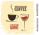 coffee and wine logo design... | Shutterstock .eps vector #662485981
