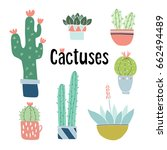 set of cute hand drawn cactus... | Shutterstock .eps vector #662494489