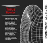 abstract wireframe torus donut... | Shutterstock .eps vector #662512501