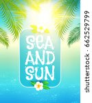 sea vacation. summer background.... | Shutterstock .eps vector #662529799