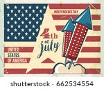 4th of july poster. grunge... | Shutterstock .eps vector #662534554