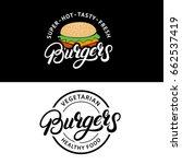 set burgers hand written... | Shutterstock .eps vector #662537419