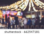 festival event party outdoor... | Shutterstock . vector #662547181