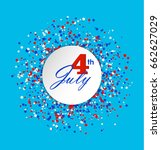 july fourth. 4th of july...   Shutterstock .eps vector #662627029
