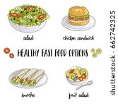 healthy fast food options... | Shutterstock .eps vector #662742325