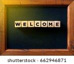 welcome word written in the... | Shutterstock . vector #662946871