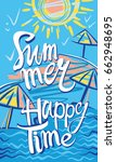 summer. happy time. seasonal... | Shutterstock .eps vector #662948695