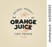 orange juice retro vintage... | Shutterstock .eps vector #663030835