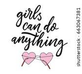 girls can do anything. modern... | Shutterstock .eps vector #663067381