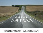 concept drive safely message on ... | Shutterstock . vector #663082864