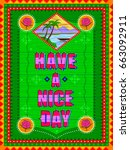vector design of have a nice... | Shutterstock .eps vector #663092911