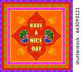 vector design of have a nice... | Shutterstock .eps vector #663093121