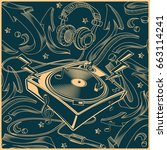 music design   turntable on... | Shutterstock .eps vector #663114241