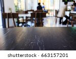 wood table in cafe restaurant ... | Shutterstock . vector #663157201