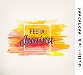 festa junina holiday. night... | Shutterstock .eps vector #663162664