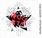 rock star design for t shirt.... | Shutterstock .eps vector #663321301