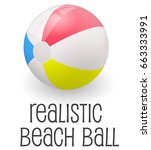 colorful realistic beach ball... | Shutterstock .eps vector #663333991