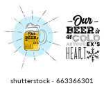 our beer is as cold as your ex... | Shutterstock .eps vector #663366301