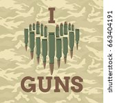 i love guns vector illustration.... | Shutterstock .eps vector #663404191