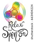 relax and spin on vector poster.... | Shutterstock .eps vector #663404224