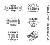 barber shop emblems set shaving ... | Shutterstock . vector #663419857
