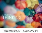 positive thinking. background... | Shutterstock . vector #663469714