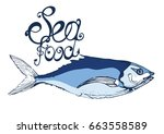 fish  seafood  lettering ... | Shutterstock .eps vector #663558589
