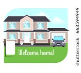 welcome home  a two story house ... | Shutterstock .eps vector #663594949