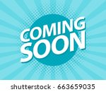 coming soon retro vintage... | Shutterstock .eps vector #663659035