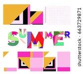 trendy vector summer cards... | Shutterstock .eps vector #663729871